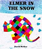 David McKee Elmer In The Snow (Red Fox picture books)