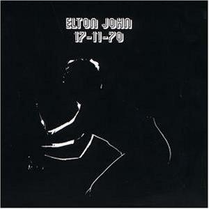 Elton John - 17 11 70 - Zortam Music