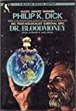 Dr. Bloodmoney (0312941056) by Philip K. Dick