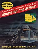 img - for The AADA Road Atlas and Survival Guide: The Midwest (Volume 5) Supplement for Gurps Autoduel and Car Wars book / textbook / text book