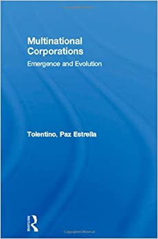 the tortuous evolution of the multinational In an analysis of globalization and the strategy of multinational  the tortuous  evolution of the multinational corporation (1969): ''there.