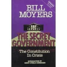 "The Secret Government: The Constitution in Crisis : With Excerpts from ""an Essay on Watergate"""