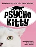 img - for Psycho Kitty: Understanding Your Cat's