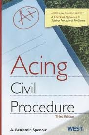 Acing Civil Procedure, (Acting Law School) 3th (third) edition