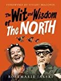 Rosemarie Jarski The Wit and Wisdom of the North