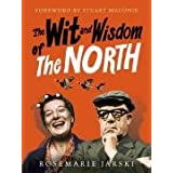 The Wit and Wisdom of the Northby Rosemarie Jarski