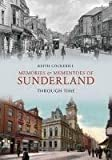 Memories & Mementoes of Sunderland Through Time