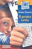 El Periodico Landry / The Landry News (Montana Encantada) (Spanish Edition) (8424178866) by Clements, Andrew