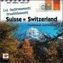 Air Mail Music: Trad Instruments of Switzerland