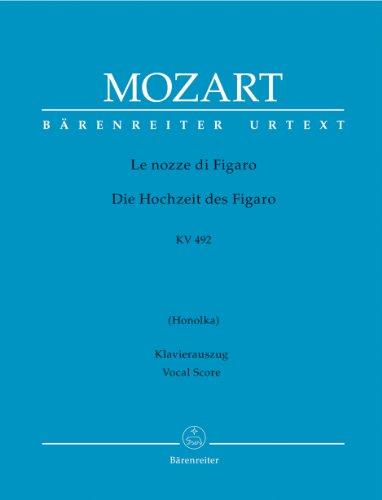Le nozze di Figaro (ital./dt.). Opera buffa in quattro atti. Honolka-Übers. (geb.) KV 492: Die Hochzeit des Figaro. Opera buffa in 4 Akten. KV 492