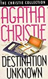 Agatha Christie Destination Unknown (The Christie Collection)
