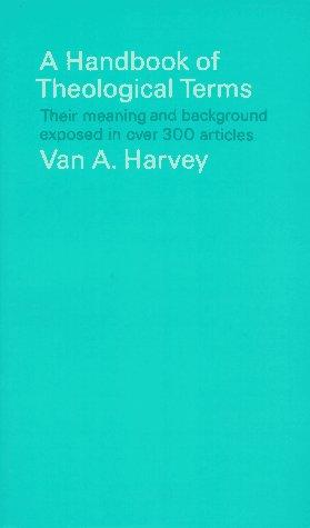 Handbook of Theological Terms, VAN HARVEY