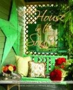 A House in the South: Old-Fashioned Graciousness for New-Fashioned Times