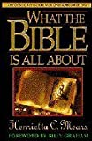 What the Bible Is All About, 1983, Forward By Billy Graham (0830708626) by Henrietta C. Mears