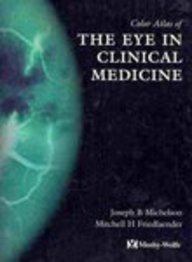 Color Atlas of the Eye in Clinical Medicine
