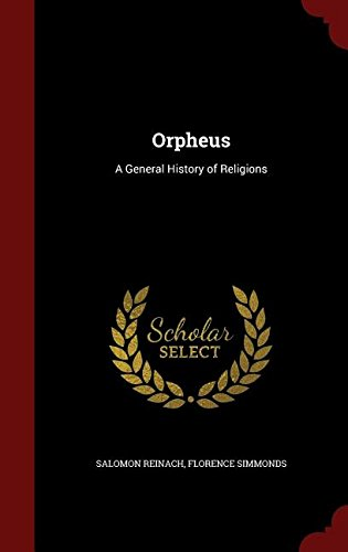 Orpheus: A General History of Religions