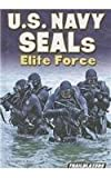 img - for U.S. Navy SEALs Elite Force (Real World Adventures) book / textbook / text book