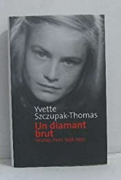 Un diamant brut: Vézelay-Paris 1938-1950