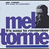 It's Easy To Rememberby Mel Torme