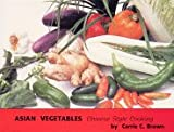 img - for Asian Vegetables: Chinese Style Cooking book / textbook / text book
