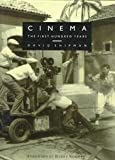img - for Cinema: The First Hundred Years book / textbook / text book