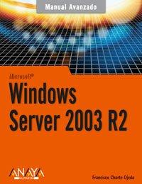 Windows Server 2003 R2 (Manuales Avanzados)