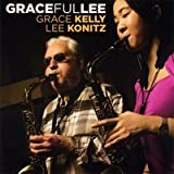Gracefullee - Grace Kelly & Lee Konitz