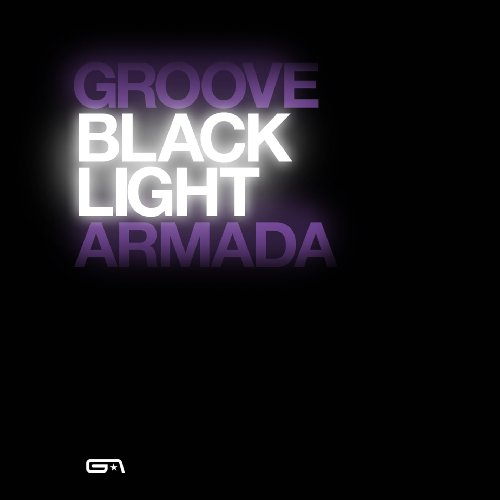 Groove Armada - Black Light - Zortam Music