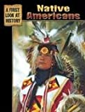 Native Americans (First Look at History) (0836845285) by Wolfson, Evelyn
