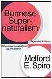 Melford E. Spiro Burmese Supernaturalism
