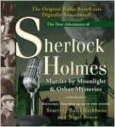 Murder by Moonlight and Other Mysteries - New Adventures of Sherlock Holmes Volumes 19-24 - Anthony Boucher, Denis Green