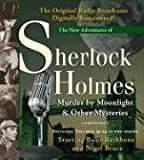 Murder by Moonlight and Other Mysteries: New Adventures of Sherlock Holmes Volumes 19-24 (New Adventures of Shelock Holmes)