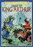 Tales of King Arthur (Library of Fear, Fantasy and Adventure) (Usborne Library of Fear, Fantasy & Adventure) (0746020627) by Brooks, Felicity