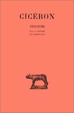 Discours, tome 13, 2e partie. Sur la réponse des haruspices