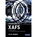 "Introduction to XAFS: A Practical Guide to X-ray Absorption Fine Structure Spectroscopyvon ""Grant Bunker"""