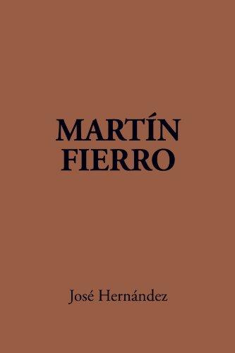 Martin Fierro (English and Spanish Edition)