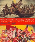 img - for Who Were the Founding Fathers?: Two Hundred Years of Reinventing American History book / textbook / text book