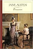 Persuasion Publisher: Barnes & Noble Classics