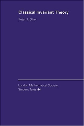Classical Invariant Theory (London Mathematical Society Student Texts)