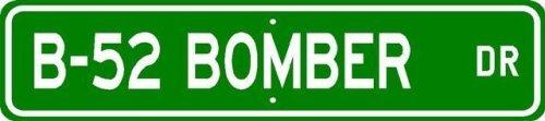 B-52 B52 BOMBER Street Sign – High Quality Aluminum – 4 x 18 inches
