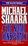 The Noah Conspiracy (The Herald) (0671898663) by Michael Shaara