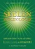 Seelen-Psychologie. Die leicht zu lesende Enzyklopädie des spirituellen Pfades,  Band 2 (3933470617) by Joshua David Stone