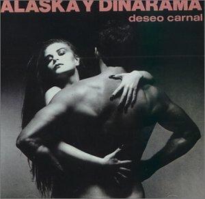 Alaska y Dinarama - Deseo carnal - Zortam Music
