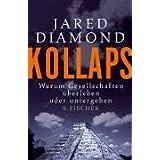 """Kollaps.Warum Gesellschaften �berleben oder untergehenvon """"Jared Diamond"""""""