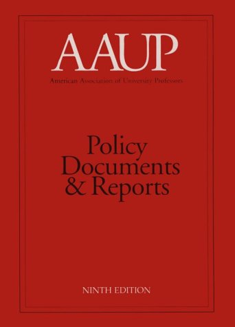 AAUP Policy Documents and Reports (American Association of University Professors)