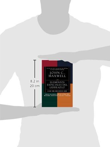 Elementos Esenciales del Liderazgo: Relaciones, Capacitacion, Actitud y Liderazgo = Real Leadership (Serie 101: Relaciones, Capacitacion, Actitud Y Liderazgo)