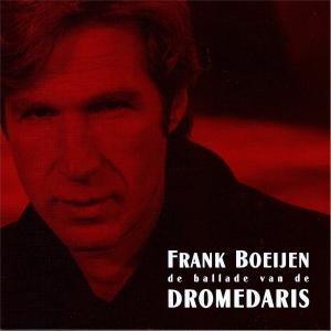 Frank boeijen - De Ballade Van De Dromedaris - Zortam Music