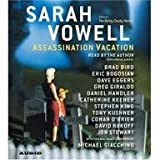 Assassination Vacation [Abridged, Audiobook] Publisher: Simon & Schuster Audio; Abridged edition