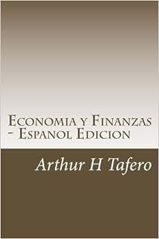 Economia Y Finanzas - Espanol Edicion: Incluye Planes De Lecciones (Spanish Edition)