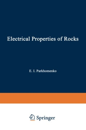 Electrical Properties of Rocks (Monographs in Geoscience)